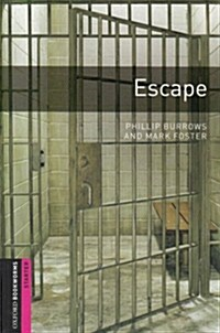 Oxford Bookworms Library: Starter Level:: Escape (Paperback)