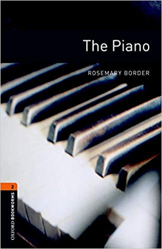 Oxford Bookworms Library: Level 2:: The Piano (Paperback)