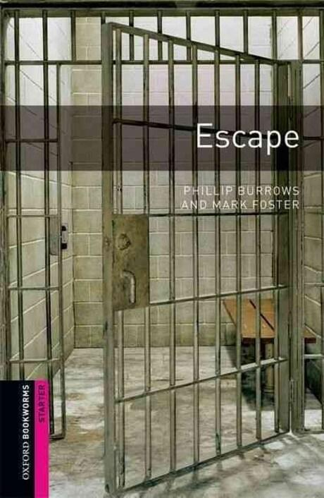 Oxford Bookworms Library: Starter Level:: Escape (Paperback)