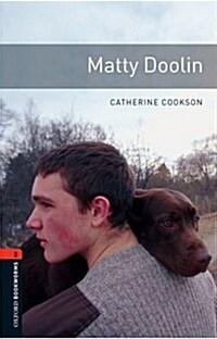 Oxford Bookworms Library: Level 2:: Matty Doolin (Paperback)