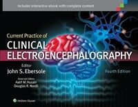 Current practice of clinical electroencephalography 4th ed