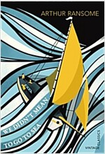 We Didn't Mean to Go to Sea (Paperback)