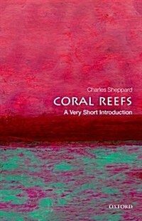 Coral Reefs: A Very Short Introduction (Paperback)