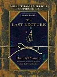 The Last Lecture (Hardcover, Large Print)
