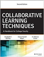 Collaborative Learning Techniques: A Handbook for College Faculty (Paperback, 2, Revised)