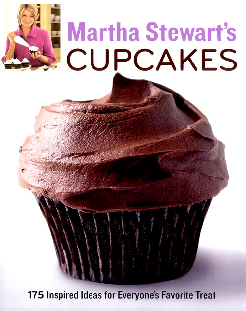 Martha Stewart's cupcakes : 175 inspired ideas for everyone's favorite treat 1st ed