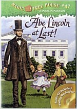 Magic Tree House #47 : Abe Lincoln at Last! (Paperback + CD)