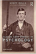 Classic Case Studies in Psychology : Third edition (Paperback)