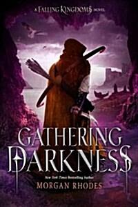 Gathering Darkness: A Falling Kingdoms Novel (Hardcover)