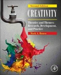 Creativity : theories and themes : research, development, and practice / 2nd ed