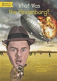 What Was the Hindenburg? (Paperback)