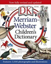 Merriam-Webster Children's Dictionary: Features 3,000 Photographs and Illustrations (Hardcover)
