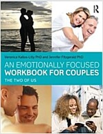An Emotionally Focused Workbook for Couples : The Two of Us (Paperback)