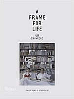 A Frame for Life: The Designs of Studioilse (Hardcover)