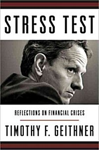 Stress Test: Reflections on Financial Crises (Hardcover, Deckle Edge)