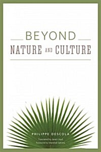 Beyond Nature and Culture (Paperback)