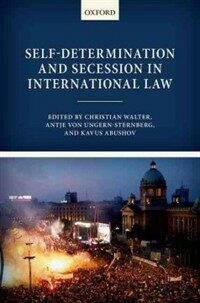 Self-determination and secession in international law / First edtion