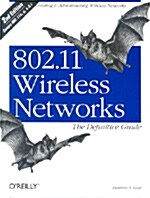 802.11 Wireless Networks: The Definitive Guide: The Definitive Guide (Paperback, 2)