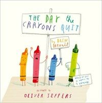 The Day the Crayons Quit (Paperback)