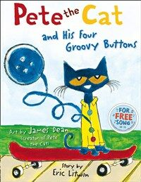 Pete the Cat and his Four Groovy Buttons (Paperback)