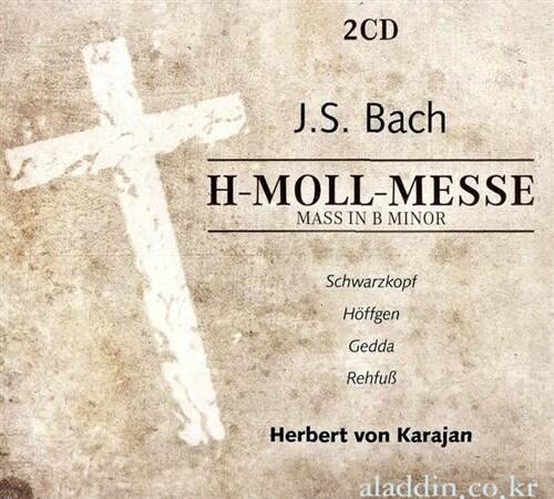 [수입] 요한 세바스티안 바흐 : 미사 B단조 (2CD)