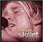 [중고] Ardent Worship: Skillet Live