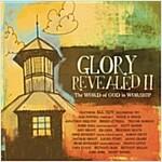 [중고] Glory Revealed II
