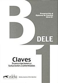 Preparacion Dele: Claves - B1 (Paperback)
