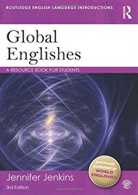 Global Englishes : A Resource Book for Students (Paperback, 3 New edition)