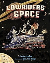 Lowriders in Space (Paperback)