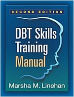Dbt Skills Training Manual, Second Edition (Paperback, 2, Second Edition)