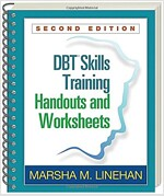Dbt Skills Training Handouts and Worksheets, Second Edition (Paperback, 2)