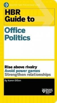 HBR Guide to Office Politics (HBR Guide Series) (Paperback)