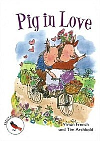 ReadZone Readers: Level 2 Pig In Love (Paperback)