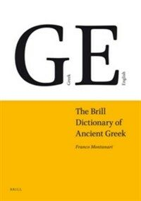 The Brill Dictionary of Ancient Greek (Hardcover)