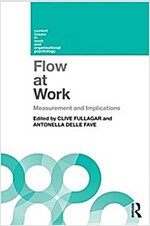 Flow at Work : Measurement and Implications (Paperback)