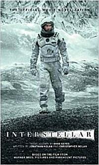 Interstellar : The Official Movie Novelization (Paperback)