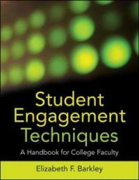 Student engagement techniques : a handbook for college faculty