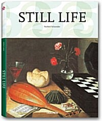 Still Life: Still Life Painting in the Early Modern Period (Hardcover, 25, Anniversary)