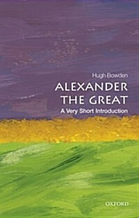Alexander the Great: A Very Short Introduction (Paperback)