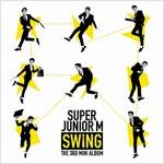 [중고] 슈퍼주니어-M - 미니앨범 3집 Swing
