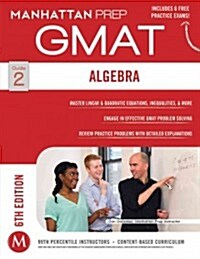 [중고] GMAT Algebra Strategy Guide (Paperback, Sixth Edition)