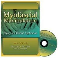 Myofascial manipulation : theory and clinical application 3rd ed