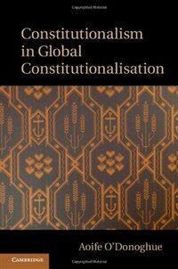 Constitutionalism in global constitutionalisation