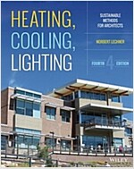 Heating, Cooling, Lighting: Sustainable Design Methods for Architects (Hardcover, 4)