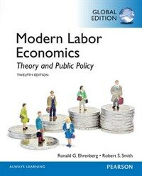 Modern labor economics : theory and public policy / 12th ed., global ed