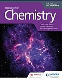 [중고] Chemistry for the IB Diploma Second Edition (Paperback)