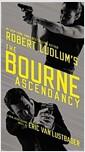 [중고] Robert Ludlum's (TM) the Bourne Ascendancy (Mass Market Paperback)