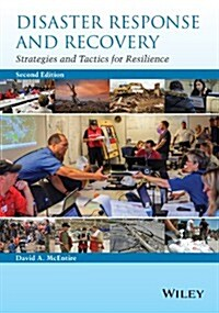 Disaster Response and Recovery: Strategies and Tactics for Resilience (Paperback, 2, Revised)