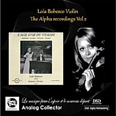 [수입] 롤라 보베스코 알파 레코딩 Vol.2 - 바이올린의 황금시대 (+오클레르 베토벤 바이올린 소나타 봄) [300장 한정반. 최초 CD화]